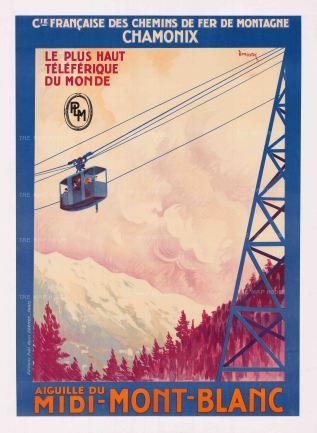 """Dormoy: Cie Francaise des Chemins de Fer de Montagne Chamonix - Aiguille du Midi-Mont-Blanc. c.1930. An original vintage chromo-lithograph. 29"""" x 41"""". [POSTERp146]"""