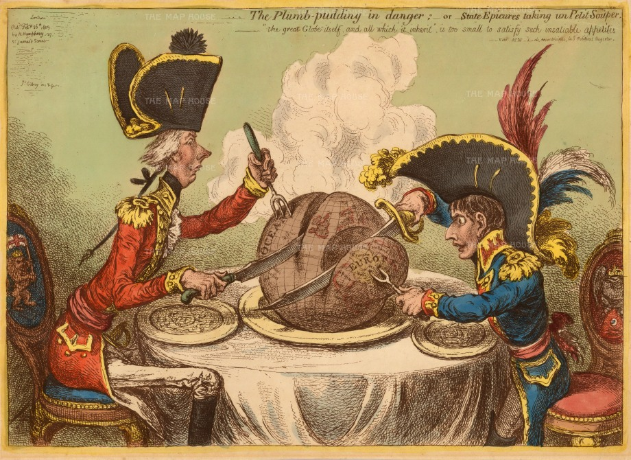 James Gillray, 'The Plumb-Pudding in Danger', 1805. An original antique etching. This iconic caricature depicts Napoleon Bonaparte and William Pitt carving up the globe in the midst of the war between England and France. Pitt's fork is fashioned in the form of a trident as it pares half of the globe away; taking the lucrative West Indies. Napoleon's fork is fashioned as a bident - associated with Pluto, ruler of the Underworld - and it dives through Hanover, birthplace of the British Monarchy as he cuts Europe away from the steaming pudding. Exceptional original colour.