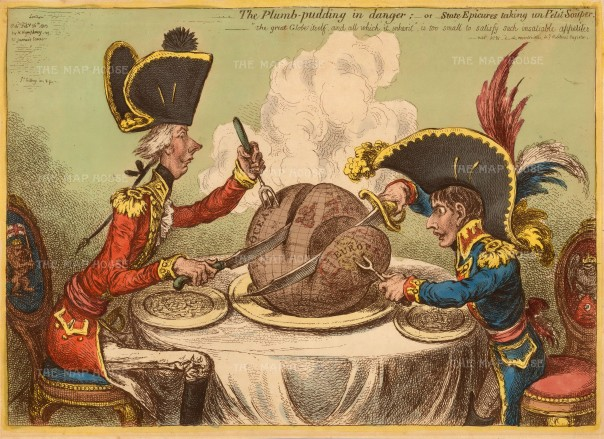 The Plumb Pudding in Danger: This iconic caricature depicts Napoleon Bonaparte and William Pitt carving up the globe in the midst of the war between England and France. Pitt's fork is fashioned in the form of a trident- symbolic of Posidean god of the seas- paring half of the globe away and taking the lucrative West Indies. Napoleon's fork is fashioned as a bident,- associated with Pluto, ruler of the Underworld - and dives through Hanover, birthplace of the British Monarchy, cutting Europe away from the steaming pudding. Exceptional original colour.