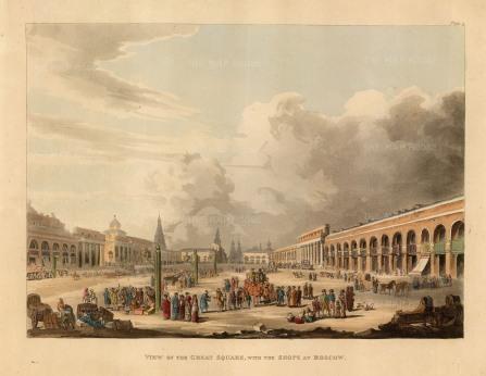 "Ackermann: Great Square, Moscow. 1813. An original colour antique aquatint. 12"" x 10"". [RUSp717]"