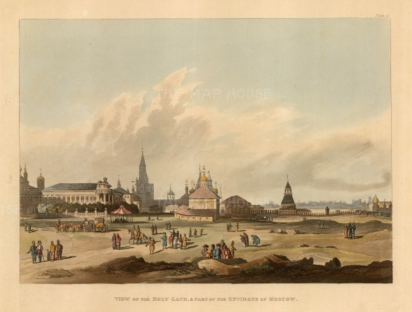 "Ackermann: Holy Gate, Moscow. 1813. An original colour antique aquatint. 12"" x 10"". [RUSp725]"