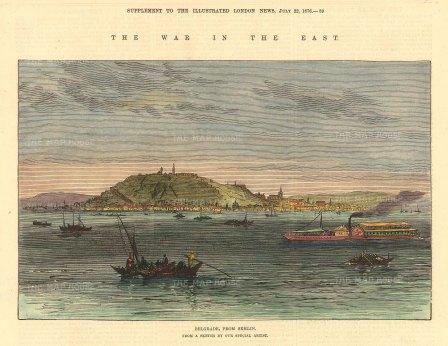 "Illustrated London News: Belgrade, Serbia. 1876. A hand coloured original antique wood engraving. 10"" x 7"". [CEUp503]"