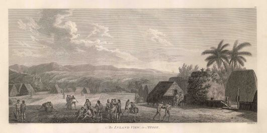 Atooi (Kauai): An Inland view of a trading post. After John Webber, artist on the Third Voyage.