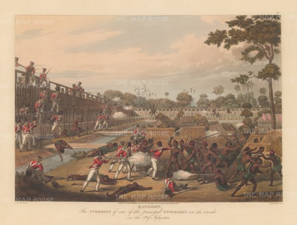 Rangoon (Yangon): First Anglo Burmese War. The British Army battling to gain the principle stockade.