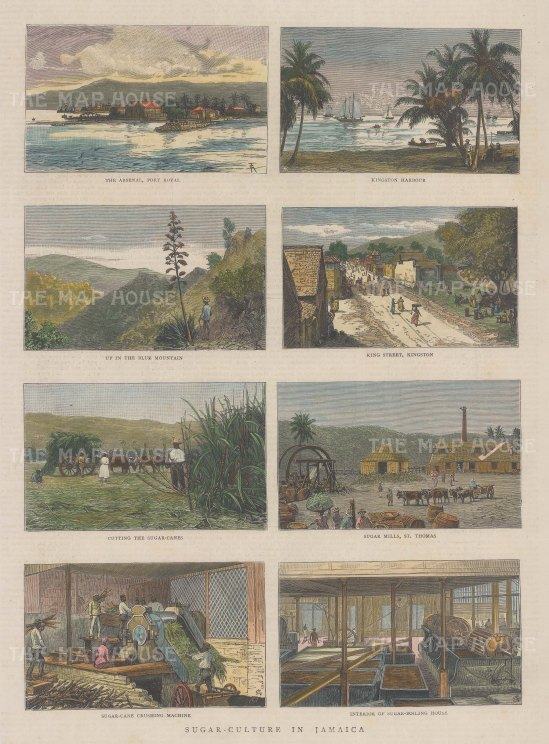 Kingston: Views of King Street and the Harbour, Port Royal, Blue Mountain with four scenes of sugar production.