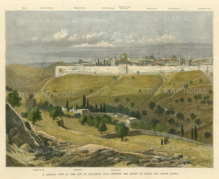 A General View of the City of Jerusalem from between The Mount of Olives and Mount Scopus. Details of landmarks in borders of view.