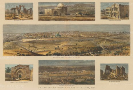 Panoramic view of Jerusalem from the Mount of Olives. Six views surround the main image; The Triumphal Arch, Tadmor; Rachel's Tomb; The English Church at Jerusalem; Facade of the Tomb of the Virgin; Damascus; The Temple of Jupiter, Baalbec.