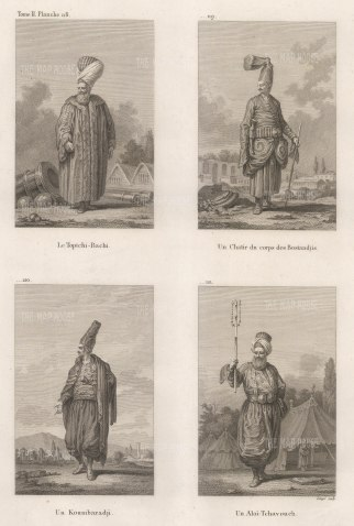 Officers of the Court:Toptchi Bachi (General of heavy artillery), Chatir du corps des Bostandjis ( Chef Guard of the Seraglio), Artillery bombardier (Koumbaradji), and Master of ceremonies (Alai-tchavouch).