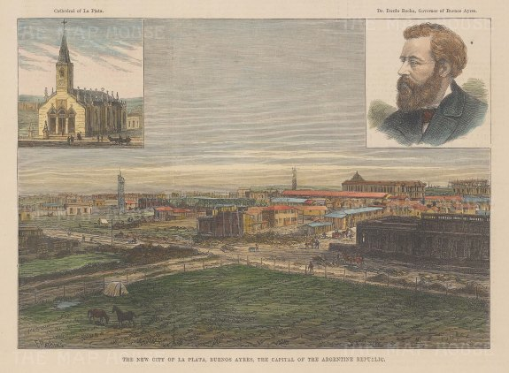 La Plata: View of the capital with insets of the cathedral and Governor Rocha of Buenos Ayres.